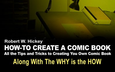 HOW-TO CREATE A COMIC BOOK Why Becomes How
