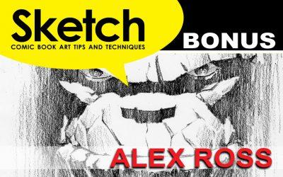 Sketch Magazine #41 Alex Ross Bonus Update 1