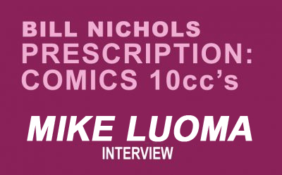 Prescription Comics MIKE LUOMA by Bill Nichols