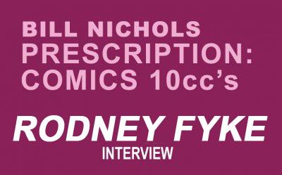 Prescription Comics RODNEY FYKE by Bill Nichols
