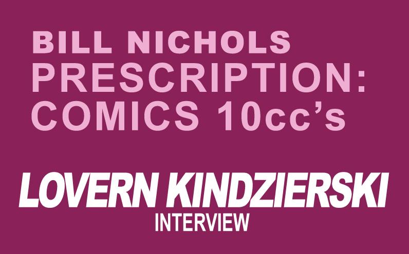 Bill Nichols' Prescription: Comics 10ccs of Lovern Kindzierski