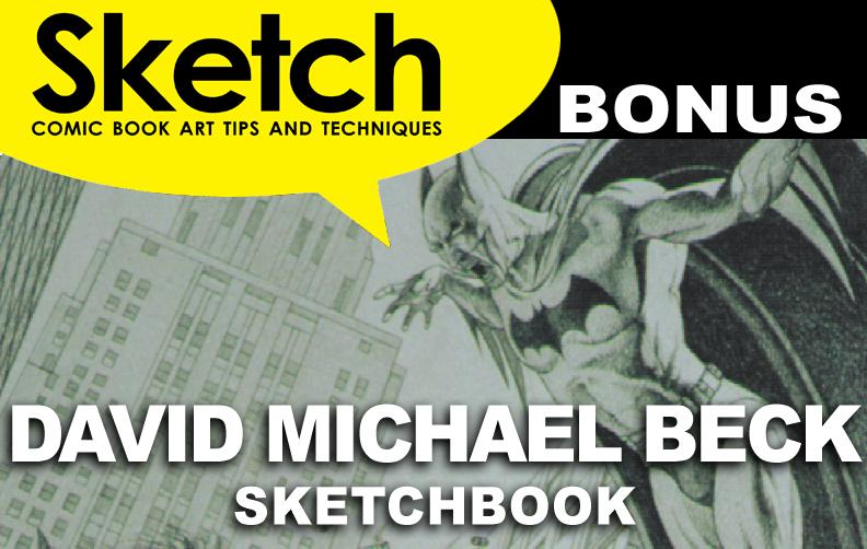 Sketch Magazine #13 Bonus featuring David Michael Beck Update #2