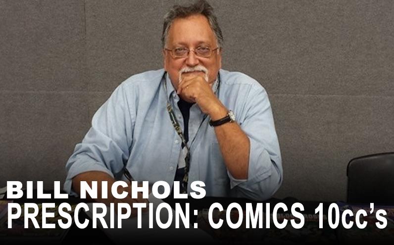 Bill Nichols' Prescription: Comics 10ccs of Scott Story