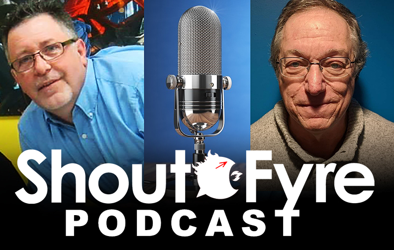 ShoutFyre Podcast #15 Are Fans Supporting Comics or Creators by Robert W Hickey and Bill Love