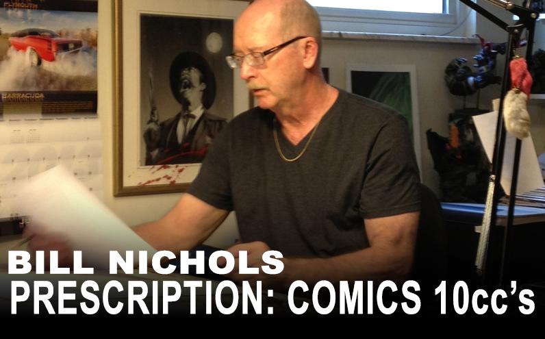 Bill Nichols' Prescription: Comics 10ccs David Michael Beck