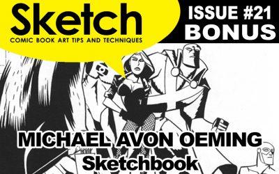 Sketch Magazine #21 Bonus featuring Michael Avon Oeming Update #2