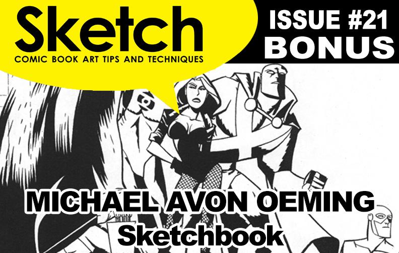 Sketch Magazine #21 Bonus featuring Michael Avon Oeming Update #1