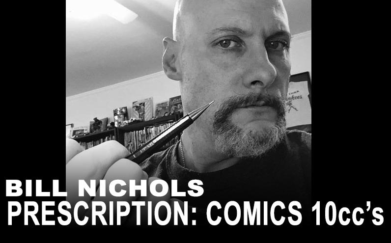 Bill Nichols' Prescription: Comics 10ccs Andy Smith