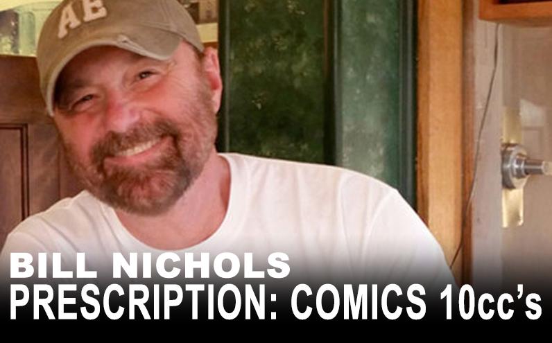 Bill Nichols' Prescription: Comics 10ccs Beau Smith