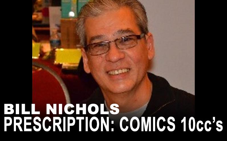 Bill Nichols' Prescription: Comics 10ccs Greg LaRocque