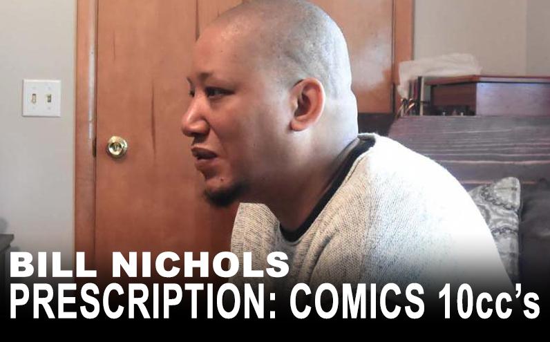 Bill Nichols' Prescription: Comics 10ccs Tauhid Bondia